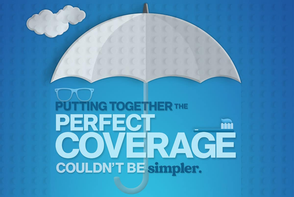 Putting together the perfect coverage couldn't be simpler